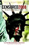 Censored 2008: The Top 25 Censored Stories of 2006#07 (Censored: The News That Didn't Make the News -- The Year's Top 25 Censored Stories)