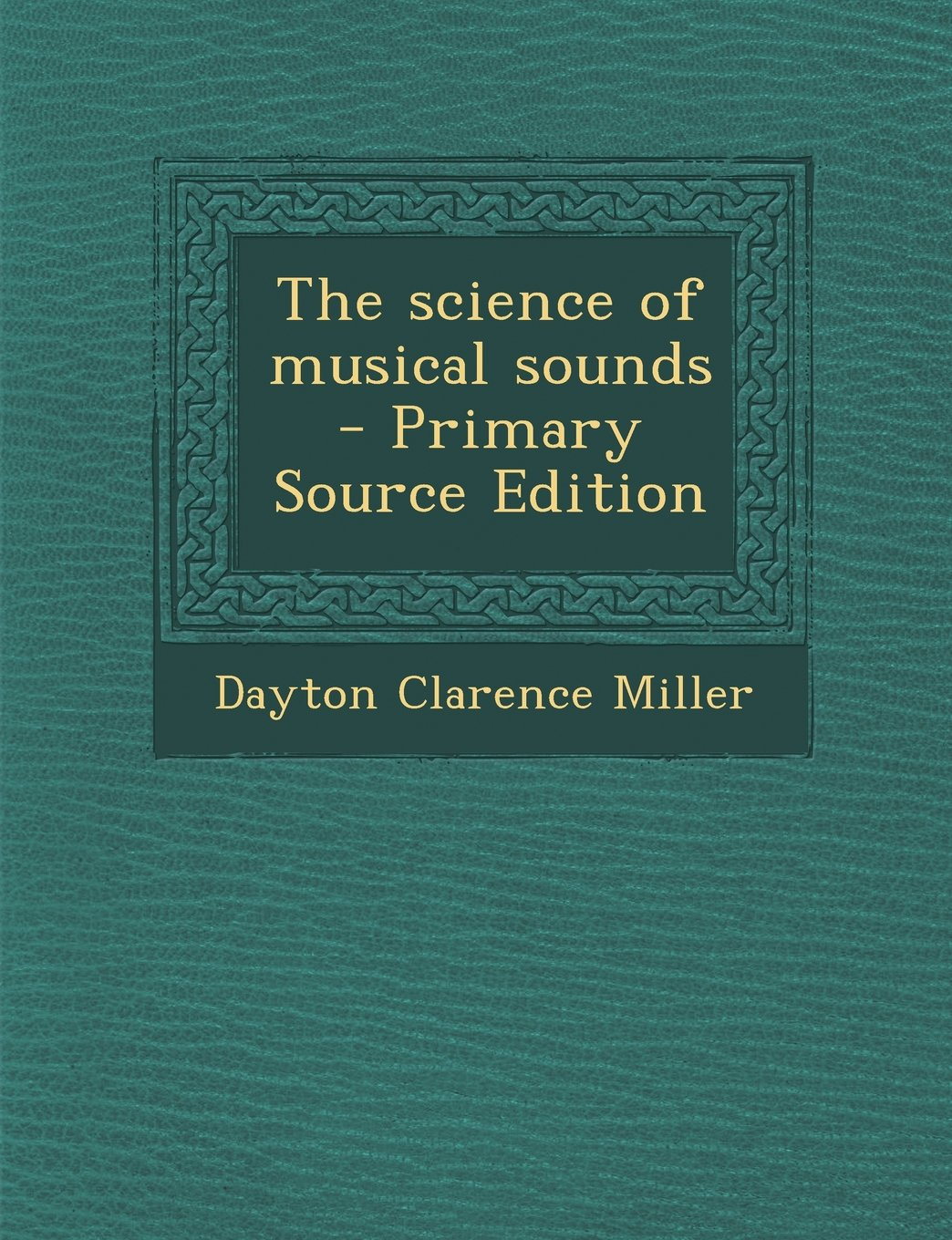 The science of musical sounds pdf