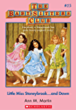 The Baby-Sitters Club #15: Little Miss Stoneybrook...and Dawn