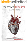Captive Hearts: A Psychological Horror