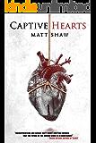 Captive Hearts: A Psychological Horror