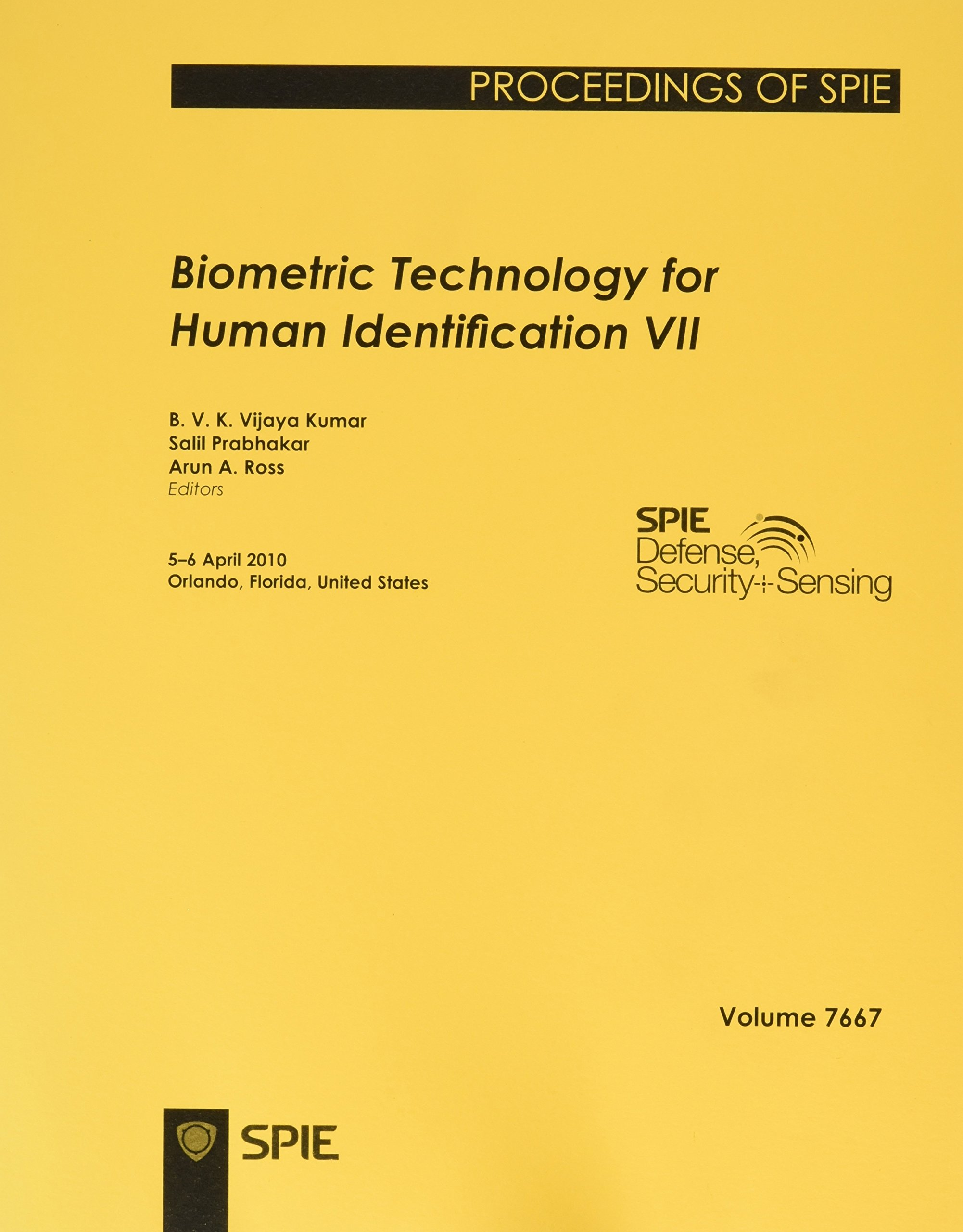 Download Biometric Technology for Human Identification: Volume VII pdf