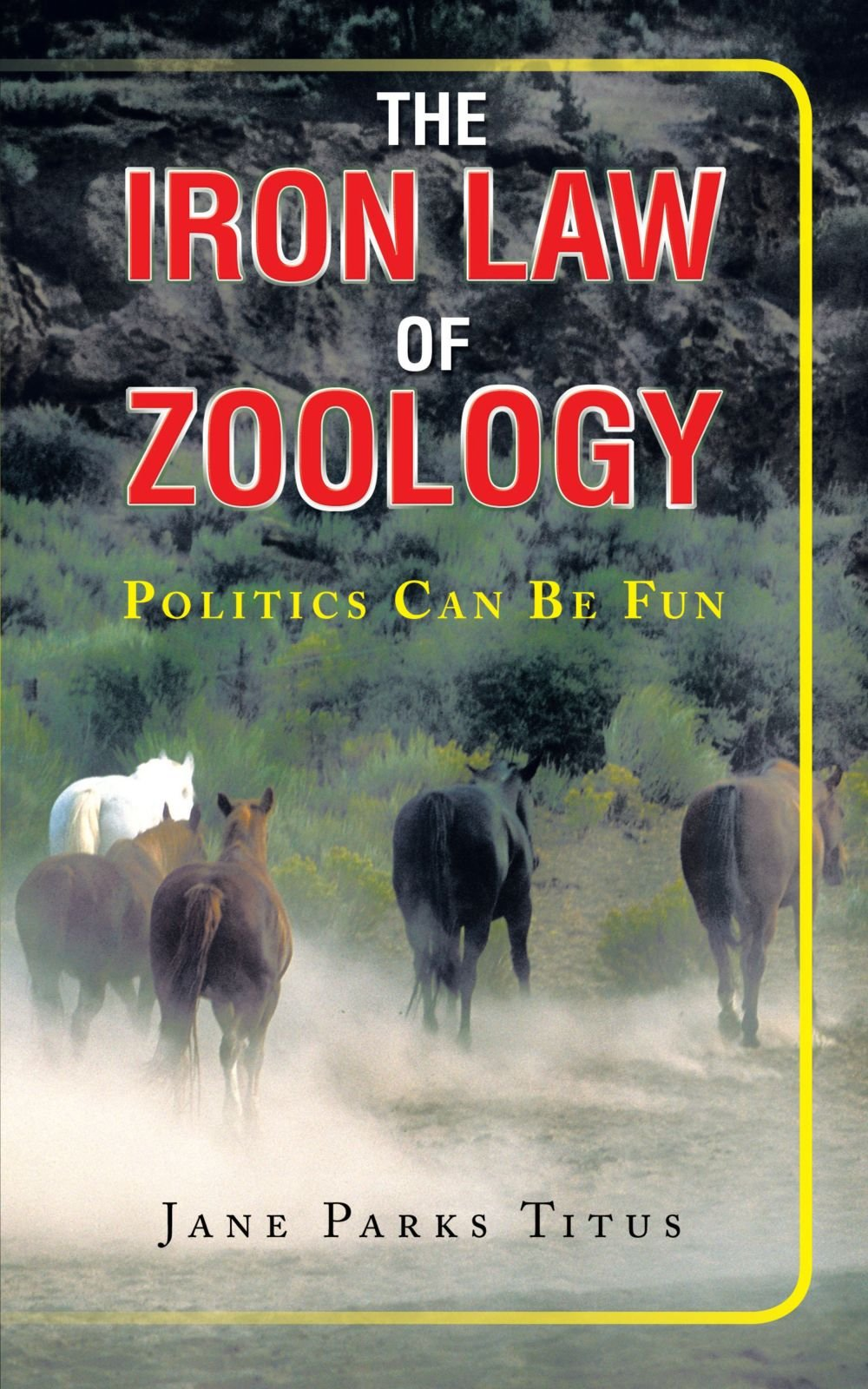 The Iron Law of Zoology: Politics can be Fun ebook