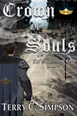Crown of Souls (The Quintessence Cycle Book 3) Kindle Edition