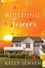 Building Forever (This Time Forever Book 1) Kindle Edition