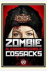 Sibir: the Zombie Cossacks (Sibir - Darkest Vol. 1) (Italian Edition) Kindle Edition