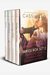 Shattered Hearts Series: Box Set 2 (Books 4-7): Includes: Bring Me Home, Abandon, Chasing Abby, and Ripped +Bonus Scenes! Kindle Edition