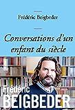 Conversations d'un enfant du siècle: couverture bleue (essai français)