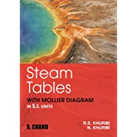 Steam Tables (With Mollier Diagrams in S.I. Units)