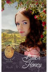 Bitter Honey (Lockets and Lace Book 22) Kindle Edition