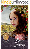 Bitter Honey (Lockets and Lace Book 22)