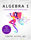 Algebra 1: Part 1: Exponents and Operations