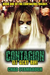 The Contagion: Get Sick? Run! (Book One 1) Kindle Edition