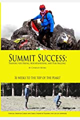 Summit Success: Training for Hiking, Mountaineering, and Peak Bagging Paperback
