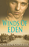 Winds of Eden (Long Road to Baghdad Series Book 2)
