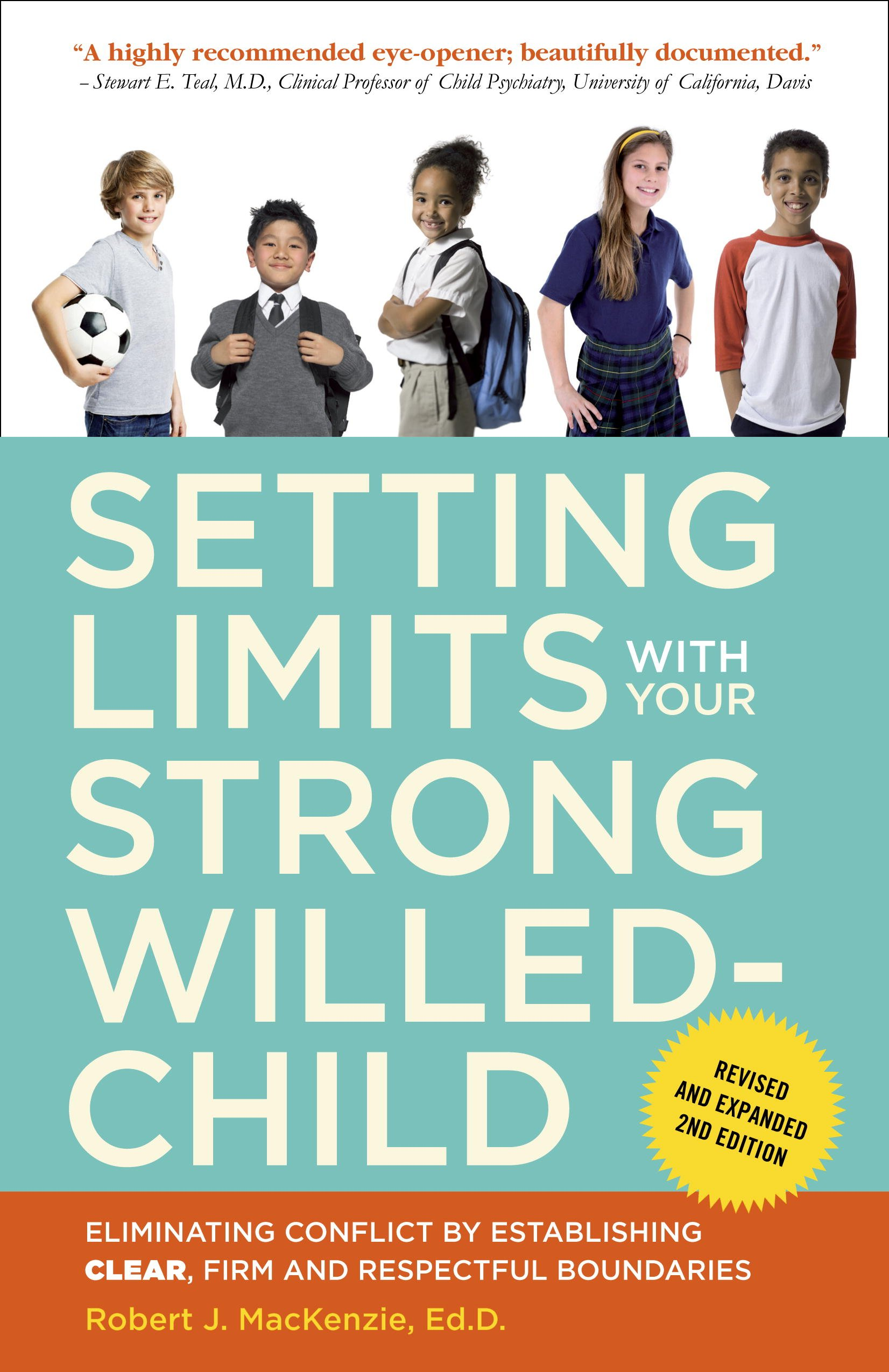 Setting Limits with Your Strong-Willed