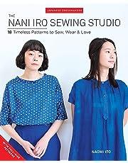 Nani Iro's Sewing Studio: 18 Timeless Patterns to Sew, Wear & Love
