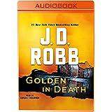 Golden in Death: An Eve Dallas Novel (In Death, 50)