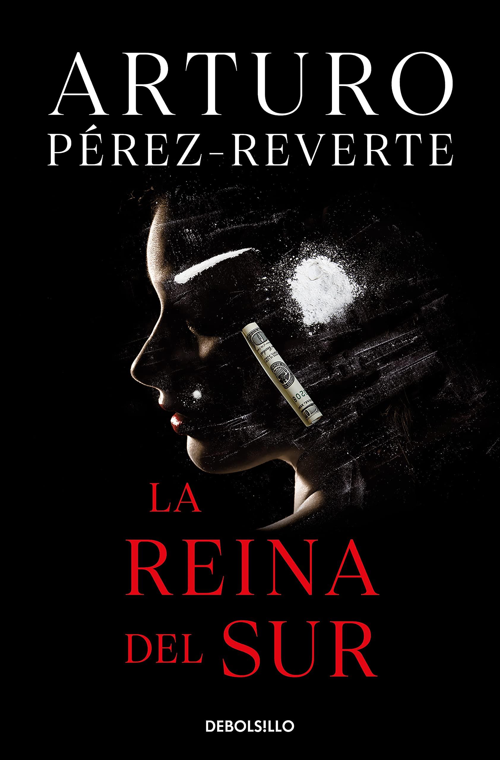La Reina del Sur (Best Seller): Amazon.es: Pérez-Reverte, Arturo: Libros