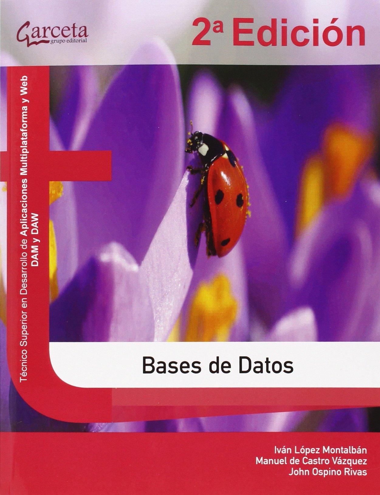 Bases de Datos. 2ª Edición (Texto (garceta)) Tapa blanda – 9 ene 2014 Iván López Montalbán John Ospino Rivas 8415452950 SAP (Systems
