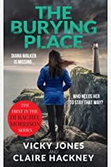 The Burying Place: A British Detective Series (The DI Rachel Morrison series Book 1) Kindle Edition