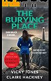 The Burying Place (The DI Rachel Morrison series Book 1)