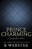 Prince Charming: A Cinderella Novel