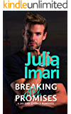 Breaking All Promises: A Second Chance Romance