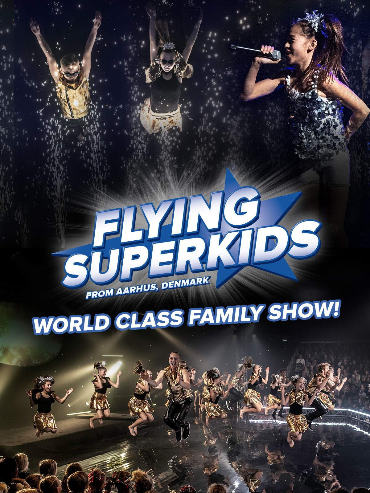 Flying Superkids - World Class Family Show