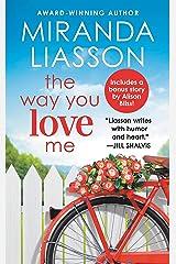 The Way You Love Me: Includes a bonus novella (Angel Falls Book 2) Kindle Edition