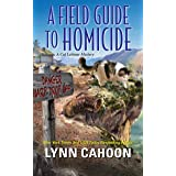 A Field Guide to Homicide (A Cat Latimer Mystery Book 6)
