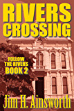 Rivers Crossing (The Rivers Trilogy)