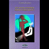 KIU KONIS SINJORON BOSKO NEDELKOVIĈ? (Italian Edition)
