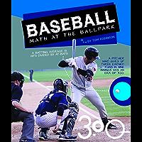Baseball: Math at the Ballpark (Math in Sports)