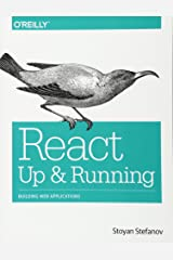 React: Up & Running: Building Web Applications Paperback