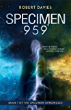 Specimen 959 (The Specimen Chronicles Book 1)