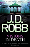 Visions In Death: 19 (English Edition)