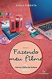 Fazendo Meu Filme 2. Fani na Terra da Rainha