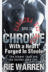 Chrome: With a Heart Forged in Steele (Carolina Bad Boys Book 4) Kindle Edition