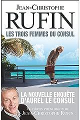 Les trois femmes du consul (French Edition) Kindle Edition