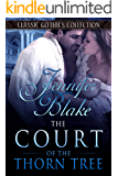 The Court of the Thorn Tree (Classic Gothics Collection Book 5)