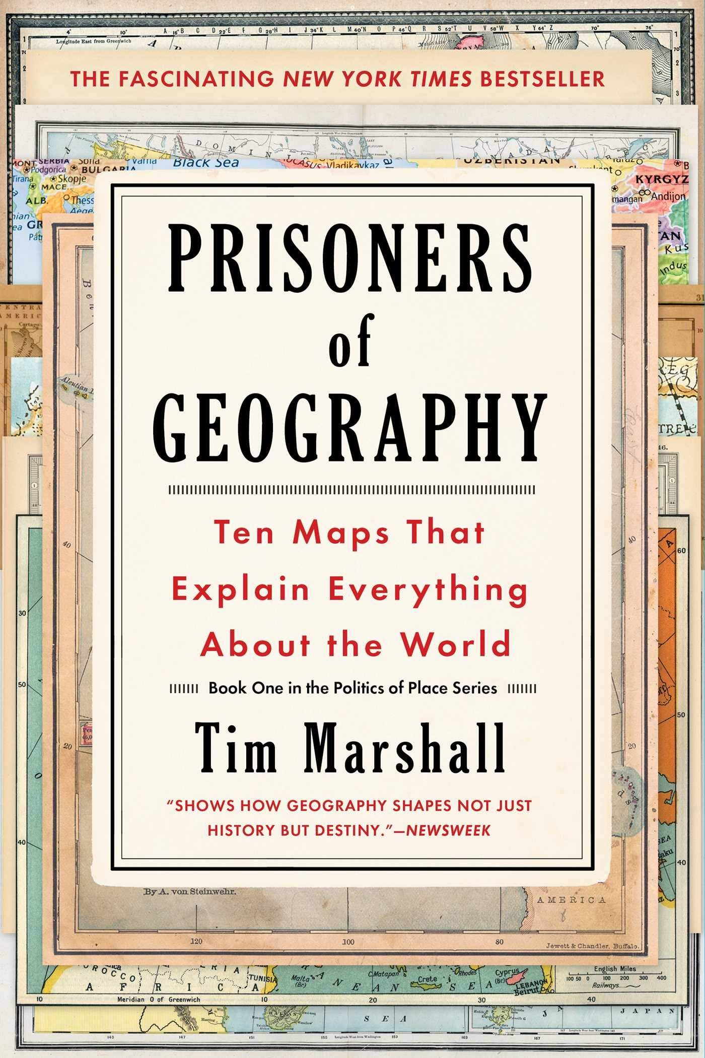Prisoners of Geography: Ten Maps That Explain Everything
