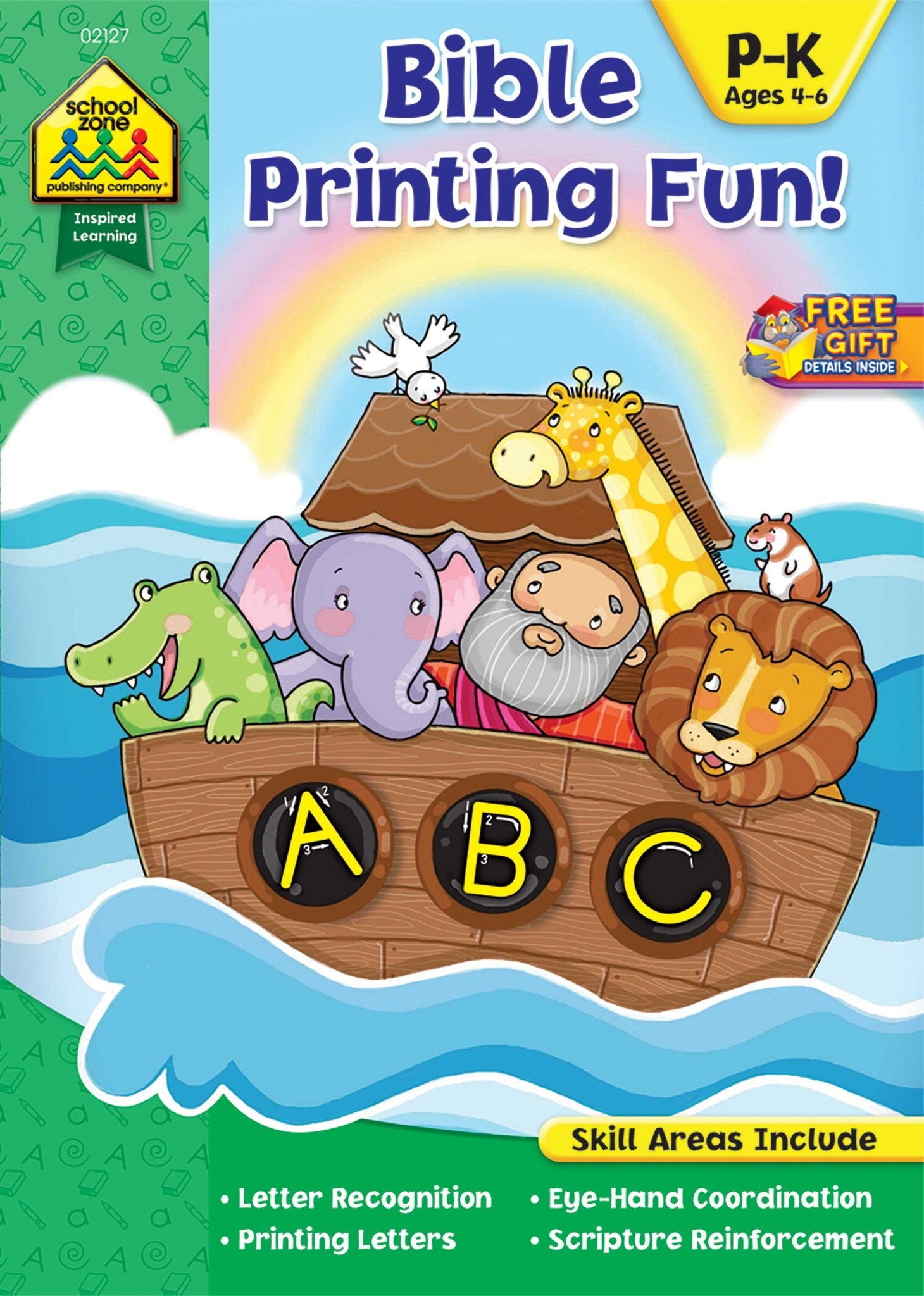 SCHOOL ZONE - Bible Printing Fun! Workbook, Preschool thru Kindergarten, Ages 4 to 6, Letter Recognition, Printing Letters, Scripture Reinforcement, ... and More! (Inspired Learning Workbook)