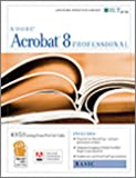 Acrobat 8 Professional: Basic, Ace Edition