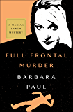 Full Frontal Murder (The Marian Larch Mysteries Book 7)