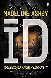 iD (The Machine Dynasty Book 2)