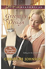 Groom by Design (The Dressmaker's Daughters) Mass Market Paperback