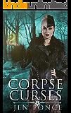 Corpse Curses: A Reverse Harem Paranormal Romance (Curses, Charms, and Incantations Book 1)