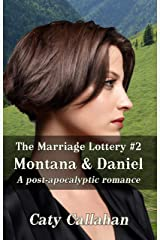 THE MARRIAGE LOTTERY, BOOK 2: MONTANA AND DANIEL Kindle Edition
