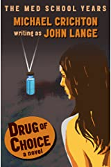 Drug of Choice: A Novel